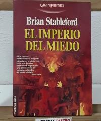 El imperio del miedo - Brian Stableford