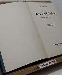 Antártida. Historia de un Continente - Frank Debenham
