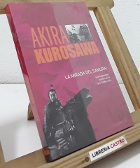 La mirada del samurái - Akira Kurosawa