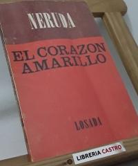 El corazón amarillo - Pablo Neruda