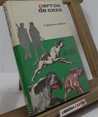 Perros de caza - Fernando Huerta y Ramírez