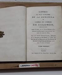 Cántico el más sublime de la escritura ó Cántico de Cánticos de Salomón. (Tomo I) - Plácido Vicente