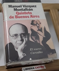 Quinteto de Buenos Aires - Manuel Vázquez Montalbán