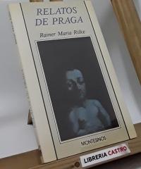 Relatos de Praga - Rainer Maria Rilke