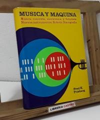 Música y máquina - Fred K. Prieberg