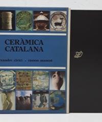 Ceràmica Catalana - Alexandre Cirici Pellicer. Ramón Manent