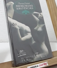 Memorias eróticas. Los cuerpos gloriosos - Francisco Umbral