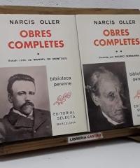 Narcís Oller. Obres Completes (II Volums) - Narcís Oller