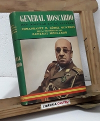 General Moscardó (Sin novedad en El Alcázar) - Benito Gomez Oliveros