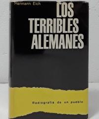 Los Terribles Alemanes. Radiografía de un pueblo - Hermann Eich
