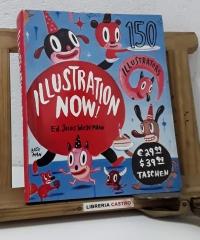 Illustration Now! 150 Illustrators - Ed. Julius Wiedemann