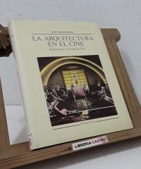 La arquitectura en el cine - Juan Antonio Ramírez