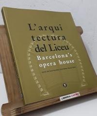 L'Arquitectura del Liceu. Barcelona's opera house - Ignasi de Solà-Morales, Lluís Dilmé i Favier Fabré
