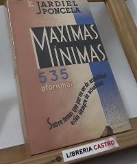 Máximas Mínimas, 535 aforismos - Enrique Jardiel Poncela
