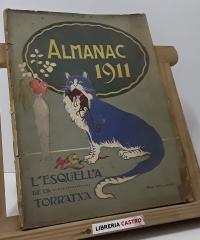 Almanac 1911. L'Esquella de la Torratxa - Varios