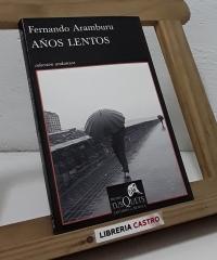 Años lentos - Fernando Aramburu