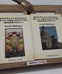 Reseña y catálogo de la arquitectura modernista (II Tomos) - Oriol Bohigas