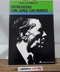 Entrevistas con Jorge Luis Borges - Jean de Milleret