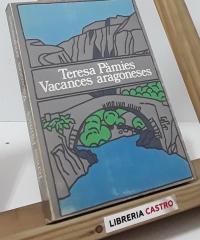 Vacances aragoneses - Teresa Pàmies