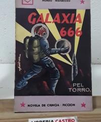 Galaxia 666. Mundo misterioso - Pel Torro