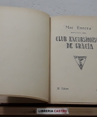 Mai Enrera. Butlletí del Club Excursionista de Gràcia. Any 1927 i 1928 (II tomos) - Varis