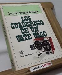 Los cuadernos de un vate vago - Gonzalo Torrente Ballester