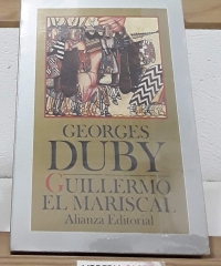 Guillermo el Mariscal - Georges Duby
