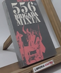 556 Brigada Mixta - Avelí Artís-Gener