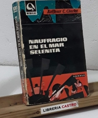 Naufragio en el mar Selenita - Arthur C. Clarke