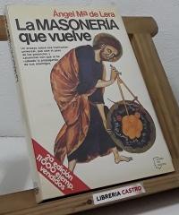 La Masonería que vuelve - Ángel Mª de Lera