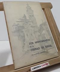 Los Monumentos de la Ciudad de Teruel - Santiago Sebastián López