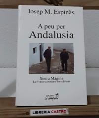 A peu per Andalusia. Sierra Mágina. La frontera cristiano-musulmana - Josep Mª Espinàs