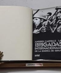 Las Brigadas Internacionales de la guerra de España - Andreu Castells