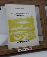 "En la ""Resistencia"" francesa. Memorias - Sixto Agudo Blanco"