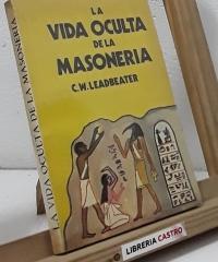 La vida oculta de la masonería - C. W. Leadbeater