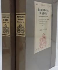Barcelona d´abans. Arxiu de documents gràfics (II volums) - Varis