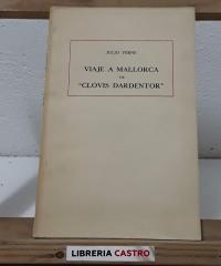 """Viaje a Mallorca de """"Clovis Dardentor"""" - Julio Verne"""