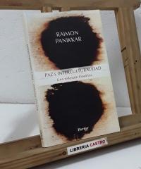 Paz e interculturalidad. Una reflexión filosófica - Salvador Panikkar