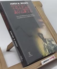 Triple agente. Las aventuras de un espía a su pesar en la guerra civil - Jorge M. Reverte