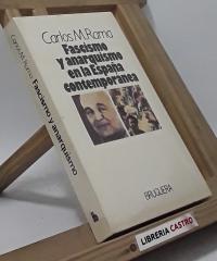 Fascismo y anarquismo en la España contemporánea - Carlos M. Rama