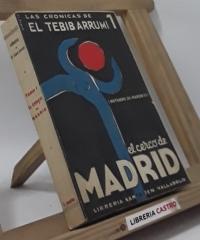 Las Crónicas de El Tebib Arrumi. El Cerco de Madrid - El Tebib Arrumi