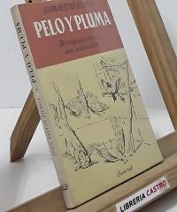 Pelo y pluma. Divagaciones de un cazador - Juan Hector Picabia
