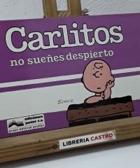 Carlitos no sueñes despierto Nº 9 - Schulz
