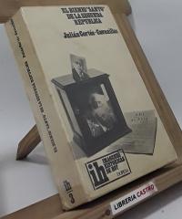 El bienio santo de la Segunda República - Julián Cortés-Cavanillas