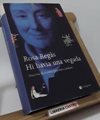 Hi havia una vegada - Rosa Regàs