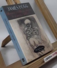Memorias privadas y confesiones de un pecador justificado - James Hogg