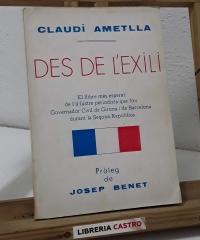 Des de l'Exili (Els primers anys del franquisme) - Claudi Ametlla