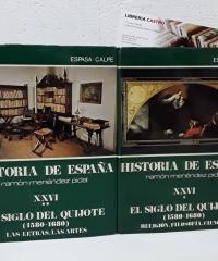 Historia de España. El siglo del Quijote (1580 - 1680) Tomo XXVI: I y II (II Tomos) - Varios