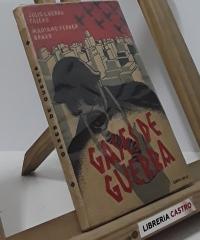 Gases de guerra - Julio Guerra Calero. Mariano Ferrer Bravo