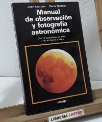 Manual de observación y fotografía astronómica - Jean Lacroux y Denis Berthier